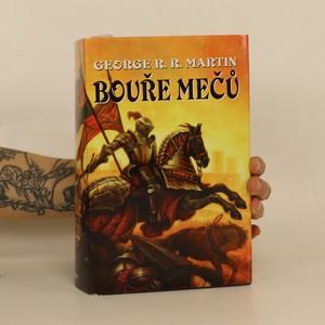 náhled knihy - Píseň ledu a ohně. Kniha třetí, Bouře mečů