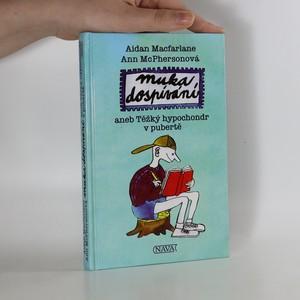 náhled knihy - Muka dospívání, aneb, Těžký hypochondr v pubertě