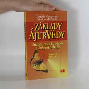náhled knihy - Základy ájurvédy : snadná cesta ke zdraví a duševní pohodě : praktická příručka