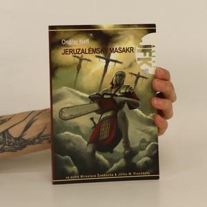 náhled knihy - Jeruzalémský masakr motorovou pilou