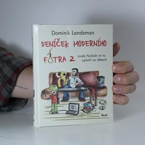 náhled knihy - Deníček moderního fotra aneb Pánbůh mi to oplatil na dětech (2. díl)