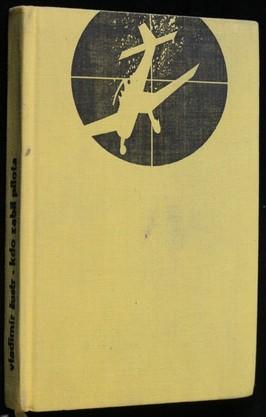 náhled knihy - Kdo zabil pilota