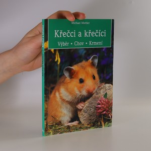 náhled knihy - Křečci a křečíci : výběr, chov, krmení