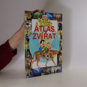 náhled knihy - Bolek a Lolek. Atlas zvířat