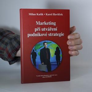 náhled knihy - Marketing při utváření podnikové strategie (knižní blok vevázán vzhůru nohama)