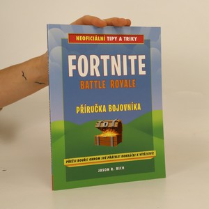 náhled knihy - Fortnite Battle Royale. Příručka bojovníka