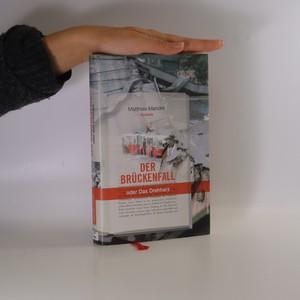 náhled knihy - Der Brückenfall, oder, Das Drehherz
