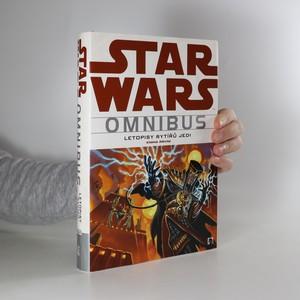 náhled knihy - Star Wars omnibus. Letopisy rytířů Jedi. Kniha první
