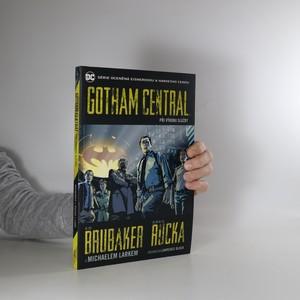 náhled knihy - Gotham Central. Kniha první, Při výkonu služby
