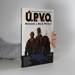 náhled knihy - Úřad paranormálního výzkumu a obrany. Dutozem a další povídky