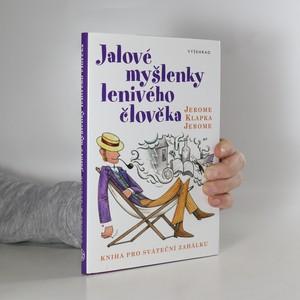náhled knihy - Jalové myšlenky lenivého člověka : kniha pro sváteční zahálku