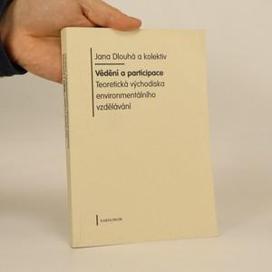 náhled knihy - Vědění a participace. Teoretická východiska environmentálního vzdělání