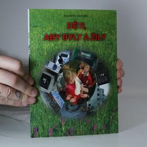 náhled knihy - Děti, aby byly a žily