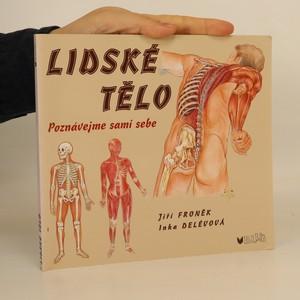 náhled knihy - Lidské tělo. Poznávejme sami sebe