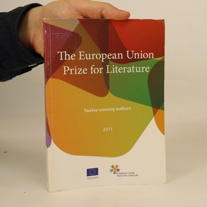 náhled knihy - The European Union Prize for Literature. Twelve winning authors