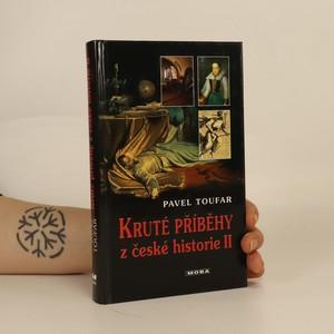 náhled knihy - Kruté příběhy z české historie II