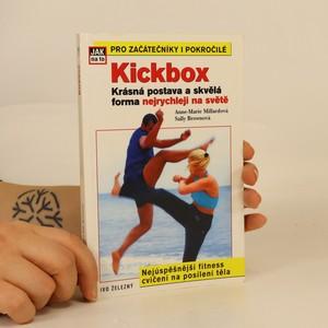 náhled knihy - Kickbox : krásná postava a skvělá forma nejrychleji na světě