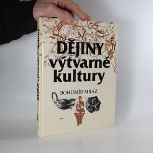 náhled knihy - Dějiny výtvarné kultury. Pro II. ročník SUPŠ
