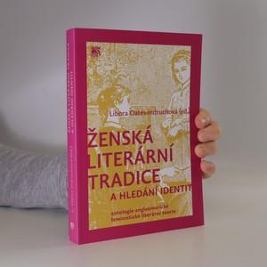 náhled knihy - Ženská literární tradice a hledání identit : antologie angloamerické feministické literární teorie