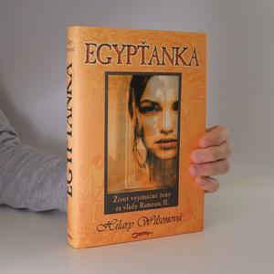 náhled knihy - Egypťanka : život výjimečné ženy za vlády Ramesse II.