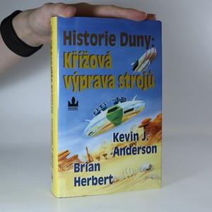 náhled knihy - Křížová výprava strojů. Historie Duny