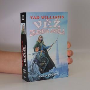 náhled knihy - Věž Zeleného anděla. Kniha čtvrtá