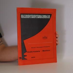 náhled knihy - Svatá Kabala (Moliere). Tragikomedie o čtyřech dějstvích