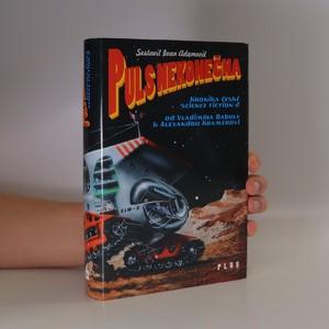 náhled knihy - Kronika české science fiction. 2, Puls nekonečna : od Vladimíra Babuly k Alexandru Kramerovi