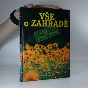 náhled knihy - Vše o zahradě
