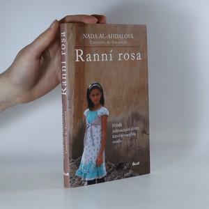 náhled knihy - Ranní rosa. příběh jedenáctileté dívky, která se vzepřela osudu
