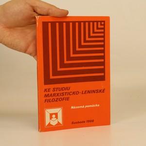 náhled knihy - Ke studiu marxisticko-leninské filozofie