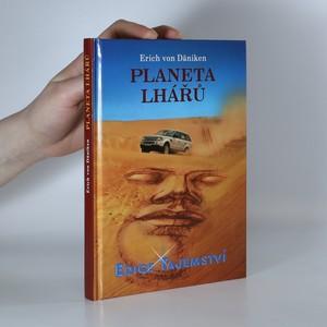náhled knihy - Planeta lhářů : zpráva o neuvěřitelném setkání