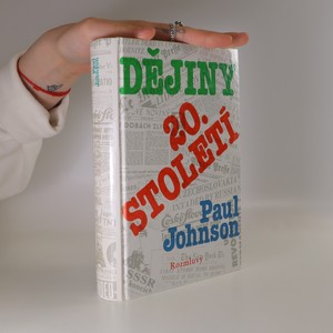 náhled knihy - Dějiny dvacátého století - Paul Johnson