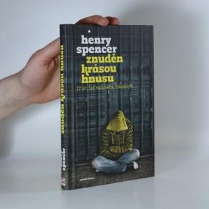 náhled knihy - Znuděn krásou hnusu : 22 let - šeď maloměsta - pseudonym