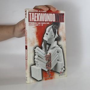 náhled knihy - Taekwondo WTF : metodika nácviku technik žákovských stupňů : příprava na zkoušky 9.-1. kup