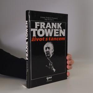 náhled knihy - Frank Towen. Život s tancem