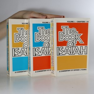 náhled knihy - The Book of Isaiah. The English text, with Introduction, Exposition, and Notes (volume 1, 2 and 3; 3 svazky)
