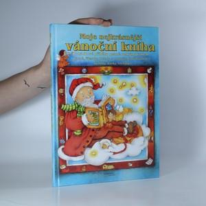 náhled knihy - Moje nejkrásnější vánoční kniha. Pohádkové příběhy psané velkým písmem