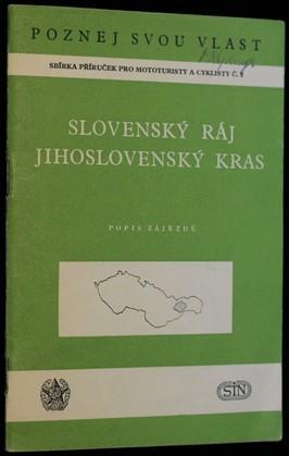 náhled knihy - Slovenský ráj a Jihoslovenský kras : Popisy zájezdů