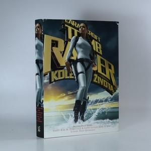 náhled knihy - Lara Croft : Tomb Raider. Kolébka života
