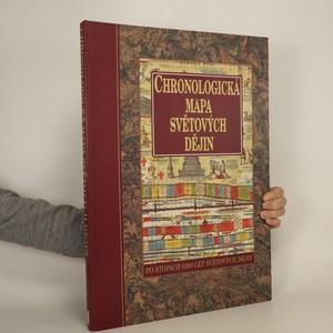 náhled knihy - Chronologická mapa světových dějin : po stopách 6000 let světových dějin