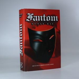 náhled knihy - Fantom. První úplný příběh Fantoma opery