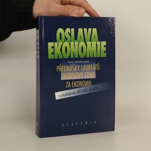 náhled knihy - Oslava ekonomie. Přednášky laureátů Nobelovy ceny za ekonomii