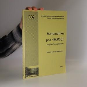 náhled knihy - Matematika pro 4MM101 s aplikačními příklady