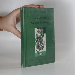 náhled knihy - La vita è altrove (kniha zabalená)