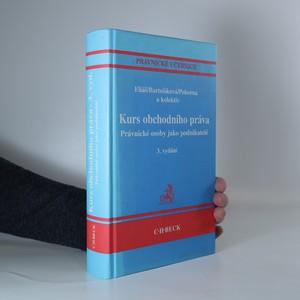 náhled knihy - Kurs obchodního práva. Právnické osoby jako podnikatelé