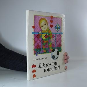 náhled knihy - Jak rostou fotbalisti