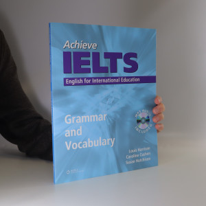 náhled knihy - Achieve IELTS : English for international education. Grammar and vocabulary (+ CD)