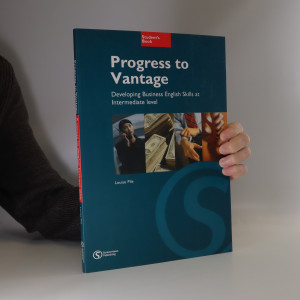 náhled knihy - Progress to vantage : developing bussiness English skills at intermediate level : student's book