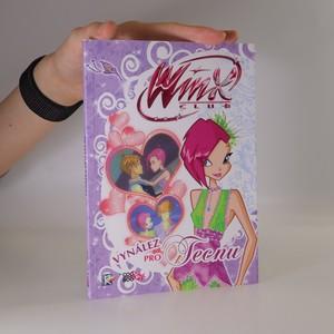 náhled knihy - Vynález pro Tecnu. Winx. 6. díl